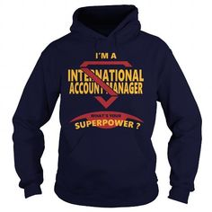 I Love INTERNATIONAL ACCOUNT MANAGER JOBS TSHIRT GUYS LADIES YOUTH TEE HOODIES SWEAT SHIRT Shirts & Tees