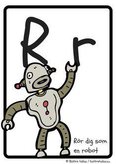 aktiviteter för barn, barnaktiviteter, pyssla och lek, knep och knåp, lära sig alfabetet, lära sig bokstaven R, röra på sig, lekar, rörelselekar