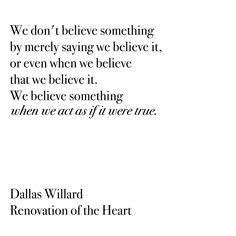 DALLAS WILLARD QUOTES RENOVATION OF THE HEART buzzquotes.com