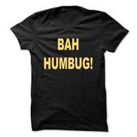 Bah Humbug T-Shirt and Matching Hoodie each sold separately