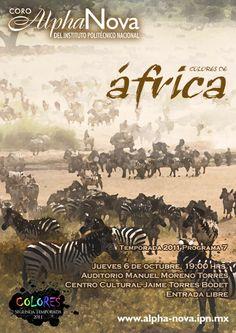 Colores de África Jueves 6 de octubre, 19 horas  Auditorio Manuel Moreno Torres Centro Cultural Jaime Torres Bodet, Zacatenco