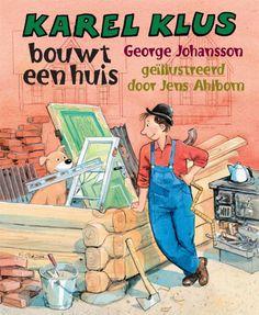 #Kerntitels Kinderboekenweek 2015 : Groep 1 & 2: Karel Klus bouwt een huis thema: #bouwen #huis