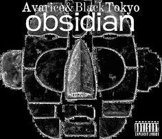 ★NEW @Elias9Omar (AVARICE)★ OBSIDIAN EP★ PROD BY@BlackTokyoMusik ★   BEATS AND BLOOD