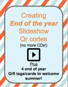 End of Year Video Slideshow QR Codes by TchrTechCoach Educational Videos, Educational Activities, Educational Technology, Teacher Cards, Back To School, School Stuff, End Of Year, Elementary Math, Classroom Management