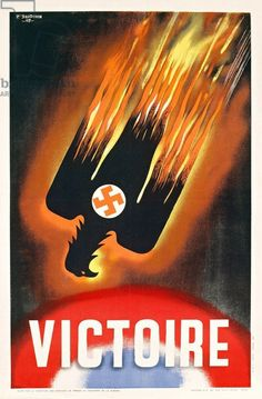 Victoire - French WWII poster depicting victory over Nazi Germany, 1945 (colour litho)