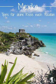 Yucatan Highlights: Tipps für deine Reise nach Mexiko
