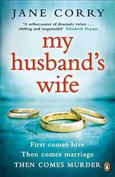 My Husband's Wife was a bit far fetched in places. Easy read with enough suspense. 6.5/10