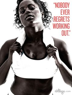 "9. ""Nobody ever regrets working out."" Motivational Fitness Quotes By Professional Trainers"