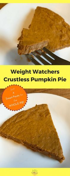 Weight Watchers Crustless Pumpkin Pie #weightwatchers #pie #foodie #recipe