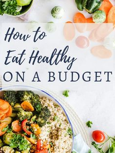 Eating healthy on a budget does not have to be hard! I have a list of ideas for you to start implementing TODAY, to start eating healthy on a budget quickly and easily!  #budgeteats #budgetfriendly #mealplanning #onabudget #healthyonabudget