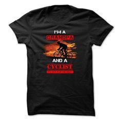 Grandpa cycIist t-shirt - ⑦ I am a grandpa (ツ)_/¯ cyclistGrandpa cyclist is not for the weak.grandpa, cyclist, cycling, sport, family, t-shirt, shirt, tee, t shirt