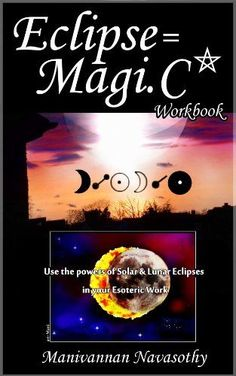 World's first ever Eclipse Magic Workbook with  a blend of real Science & experiential Magical practices. It teaches you to make use of the esoteric energies of the Solar & Lunar Eclipses for perso...