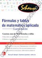 FÓRMULAS Y TABLAS DE MATEMÁTICA APLICADA - SPIEGEL, Murray R. - LIPSCHUTZ, Seymour - LIU, John