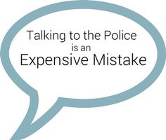 Image Credit: Pixabay – Nemo  Talking to the police is an expensive mistake. Learn why, and contact an experienced criminal defense attorney at the O'Malley Law Office for a free consultation if you've been charged with a crime. Exercise your right to remain silent!