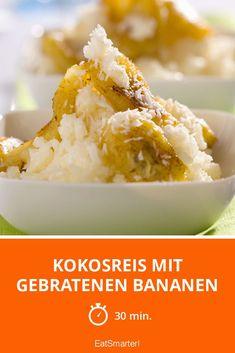 Kokosreis mit gebratenen Bananen
