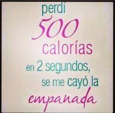 Perdí 500 calorias en 2 segundos