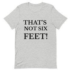 That's NOT six feet! statement shirt / tshirt / Comfort colors tee / Coronavrius pink t shirt Comfort Colors, Twitter, Tees, People, Mens Tops, Pink, T Shirt, Supreme T Shirt, Chemises
