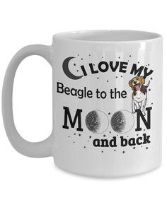 I Love My Beagle to The Moon and Back Coffee Mug   beagle lover   beagle fan   mug for dog lovers   funny mug   gift mug   SHOP it now! #beaglemug #mugfordoglover Funny Mugs, Funny Gifts, Gifts For Dad, Gifts In A Mug, Diy Mugs, Mugs For Men, Mugs Set, Memorable Gifts, Mug Designs
