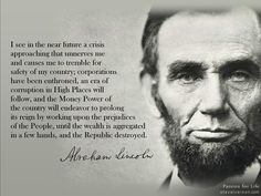"""""""I see in the future a crisis approaching . . . """"  #Lincoln #money #power #prejudice #republic"""