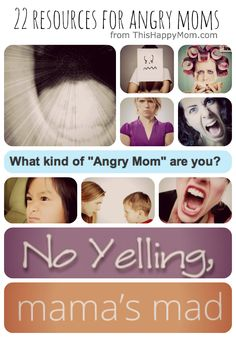 22 resources for angry moms