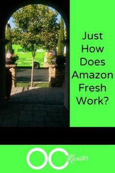 How Does Amazon Fresh Work?