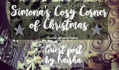 #SimonasCosyCornerofChristmas - Guest post by Kaisha - http://simonascornerofdreams.blogspot.ch/2016/12/simonas-cosy-corner-of-christmas-guest_19.html #lbloggers
