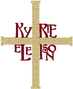 """Kyrie Eleison Embroidery Design. Kyrie Eleison (Greek for """"Lord have mercy"""").  This ancient design is of European origin."""