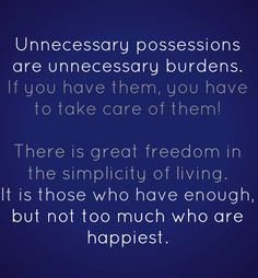 unnecessary possessions