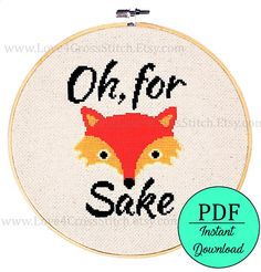 Fox Cross Stitch Pattern Funny, For Fox Sake Cross Stitch Pattern Modern,Cross Stitch Fox, Funny Embroidery Pattern, Funny Fox Pattern PDF Pattern number: 43 *** A larger version of this pattern can be found here: Pdf Patterns, Embroidery Patterns, Funny Embroidery, Fox Pattern, Modern Cross Stitch, Counted Cross Stitch Patterns, Cross Stitching, Best Gifts, Kids Rugs