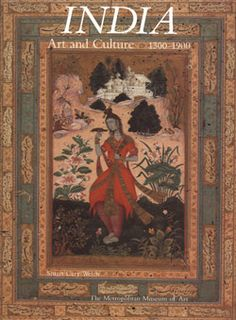 India: Art and Culture, 1300–1900 | MetPublications | The Metropolitan Museum of Art