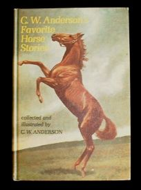 C. W. Anderson's Favorite Horse Stories.