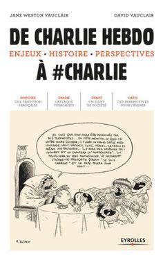 D.Vauclair, J.Weston Vauclair- De Charlie Hebdo à #Charlie