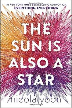Amazon.com: The Sun Is Also a Star (9780553496680): Nicola Yoon: Books (no AR yet)