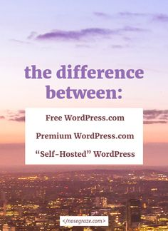 "The difference between free WordPress.com, premium WordPress.com, and ""self hosted"" WordPress"