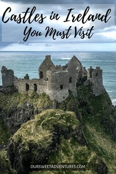Castles in Ireland You Must Visit