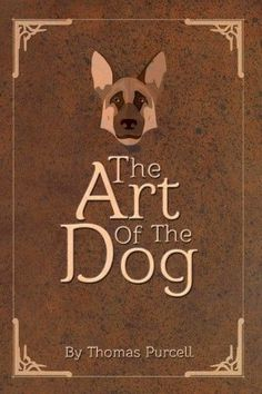 The Art of the Dog