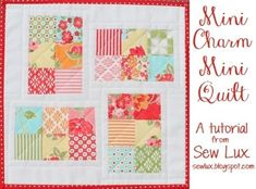Sew Lux Fabric and Gifts Blog: Tutorial: Mini Charm Mini Quilt