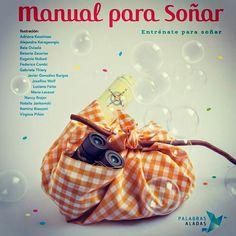 Manual para soñar...#palabrasaladas #cuentosparasoñar