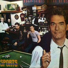 Huey Lewis & The News - Sports album. I had it on cassette (yes, that right) and I wore it out and had to buy another! Huey Rocks!!