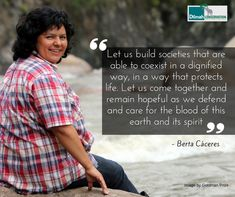 A Honduras human rights and environmental activist, Berta Cáceres, was an indigenous right defender and 2015 Goldman Environmental Prize Recipient. She fought for the rights of the Lenca people in Ecuador. Let us be inspired to get involved! Have a great start of the week!  #MotivationMonday #NoCompromise #30YearsofDilmah #BertaCaceres #Indigenouspeople #GoldmanPrize