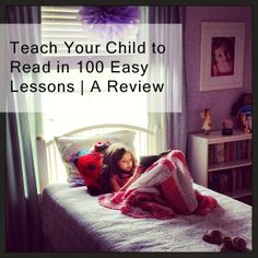 Teach Your Child to Read in 100 Easy Lessons | A Review