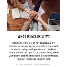 Definition of Inclusivity  Inclusivity is the act of not excluding any member of society because of differences such as social background, gender and disability. Everyone has the right to be treated fairly in the workplace, and no one should be discriminated against. Inclusivity ensures that. Diversity is the state of having a wide variety of people from different backgrounds working together in harmony ·Grade 12 Business Studies with Nonjabulo Tshabalala, South African Business Studies… Exam Papers, Business Studies, Information Graphics, Disability, Diversity, Definitions, Workplace, Acting, Backgrounds