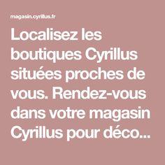 Localisez les boutiques Cyrillus situées proches de vous. Rendez-vous dans votre magasin Cyrillus pour découvrir les nouveautés : mode (femme, homme, enfant, bébé) et maison. Boutiques, Store, Bedroom, Womens Fashion, Kid, Boutique Stores, Boutique