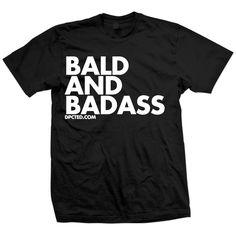 Bald & Badass Tee Black