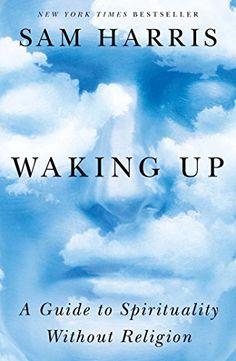 Waking Up: A Guide to Spirituality Without Religion, http://www.amazon.com/dp/B00GEEB9YC/ref=cm_sw_r_pi_awdm_uarHub15FRJBM
