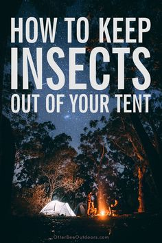 There are many ways to keep insects out of your tent from insecticide to natural repellents. Even tent locations can keep bugs away while camping. Camping With Kids, Tent Camping, Camping Gear, Camping Hacks, Winter Camping, Camping Outdoors, Camping Equipment, Keep Bugs Away, Cedar Trees