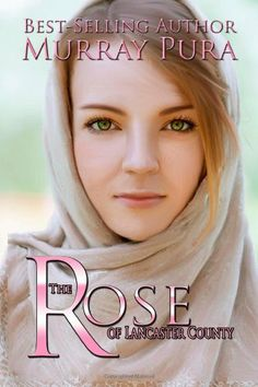 The Rose of Lancaster County by Murray Pura,http://www.amazon.com/dp/162208425X/ref=cm_sw_r_pi_dp_bbp.sb0AVC02P29Y