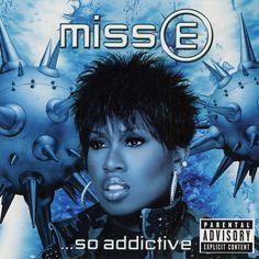 Miss E... So Addictive - Missy Elliott (2001)