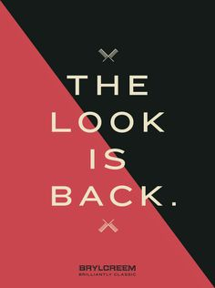 The look is back. Brylcreem, Men's Grooming, Calm, My Style, Classic, Image, Derby, Classic Books