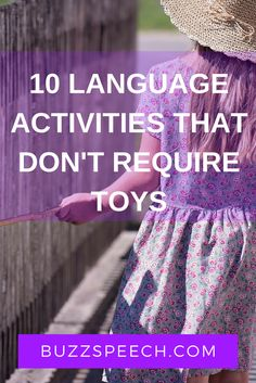 Language activities that can be done in your normal daily routine! BUZZSPEECH.COM